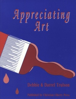 Christian Liberty Press Appreciating Art Workbook - Product Image