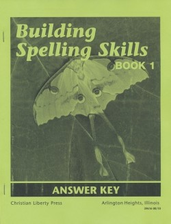 Christian Liberty Press Building Spelling Skills Book 1 Answer Key - Product Image