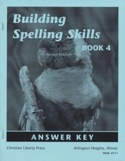 Christian Liberty Press Building Spelling Skills Book 4 Answer Key - Product Image