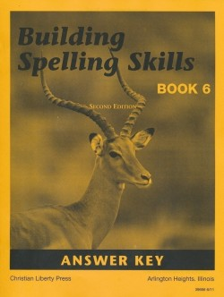 Christian Liberty Press Building Spelling Skills Book 6 Answer Key - Product Image