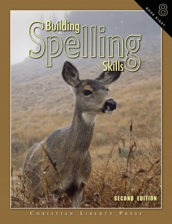 Christian Liberty Press Building Spelling Skills Book 8 - Product Image