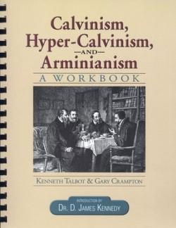 Christian Liberty Press Calvinism, Hyper-Calvinism, and Arminianism - Product Image