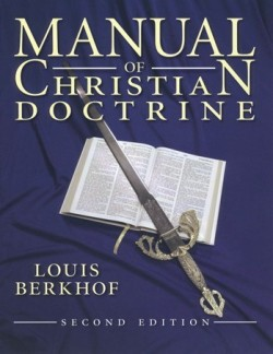 Christian Liberty Press Manual of Christian Doctrine - Product Image
