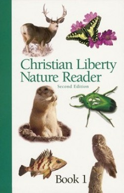 Christian Liberty Press Nature Reader Book 1 - Product Image