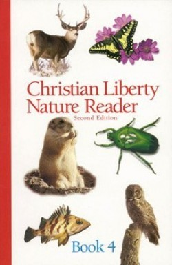 Christian Liberty Press Nature Reader Book 4 - Product Image
