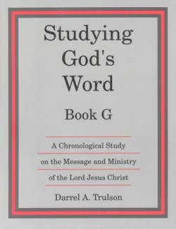 Christian Liberty Press Studying God's Word Book G - Product Image