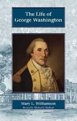 Christian Liberty Press The Life of George Washington - Product Image