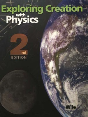 Exploring Creation with Physics - 2nd Edition, Textbook - Product Image