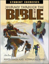 Journey Through the Bible: Book 1- Pentateuch and Historical Books - Student Exercises Workbook