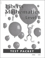 Liberty Mathematics: Level B - Test Packet - Product Image