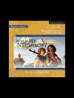 Who Is My Neighbor? Audio CD - Product Image