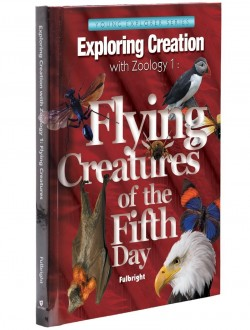 Apologia Exploring Creation with Zoology 1: Flying Creatures of the Fifth Day Textbook - Product Image