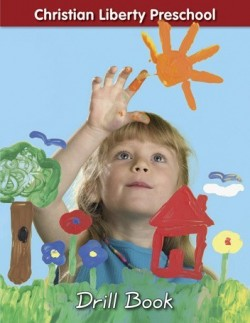 Christian Liberty Preschool Drill book - Product Image