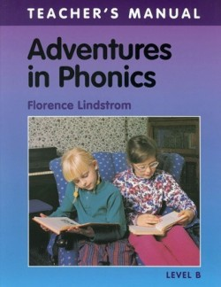 Christian Liberty Press Adventures in Phonics Level B Teacher's Manual - Product Image