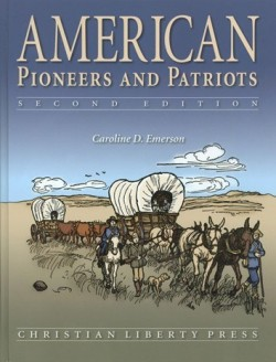 Christian Liberty Press American Pioneers and Patriots Text - Product Image