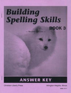 Christian Liberty Press Building Spelling Skills Book 3 Answer Key - Product Image