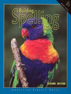 Christian Liberty Press Building Spelling Skills Book 4 - Product Image