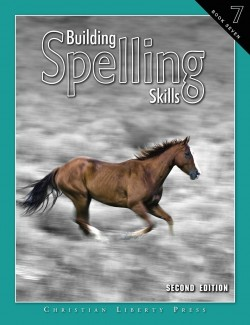 Christian Liberty Press Building Spelling Skills Book 7 - Product Image