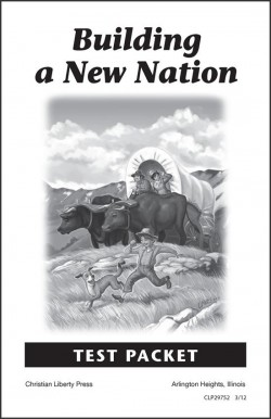 Christian Liberty Press Building a New Nation Test Packet - Product Image