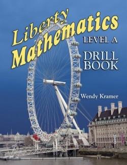 Christian Liberty Press Liberty Math Level A Drill Book - Product Image