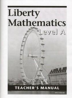 Christian Liberty Press Liberty Math Level A Teacher's Manual - Product Image