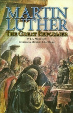 Christian Liberty Press Martin Luther: The Great Reformer - Product Image
