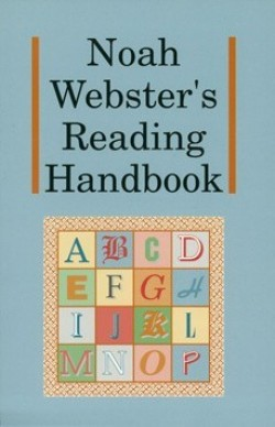 Christian Liberty Press Noah Webster's Reading Handbook - Product Image