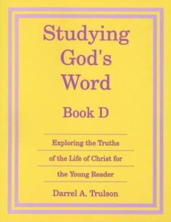 Christian Liberty Press Studying God's Word Book D - Product Image