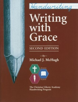 Christian Liberty Press Writing with Grace - Product Image