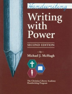 Christian Liberty Press Writing with Power - Product Image