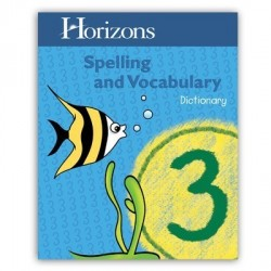 Horizons Spelling & Vocabulary Grade 3,  Dictionary - Product Image