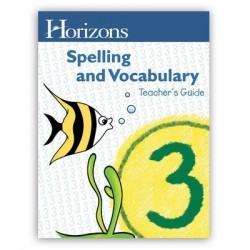 Horizons 3rd Grade Spelling & Vocabulary Teacher's Guide - Product Image