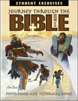 Journey Through the Bible: Book 1- Pentateuch and Historical Books - Student Exercises Workbook - Product Image