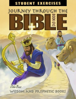 Journey Through the Bible: Book 2 - Wisdom and Prophetic Books - Student Exercises Workbook - Product Image